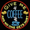 NEON Give Me Coffee