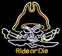 Ride Or Die Pirate Neon Sign