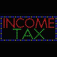 LED MOTION Animated Income Tax - Best prices and lighted open sign selection from iLoveNeon.com